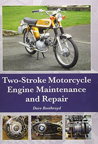 (Two-Stroke Motorcycle Engine Maintenance and Repair)