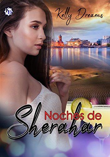 Noches de Sherahar (Serie Noches nº 2) (Spanish Edition)