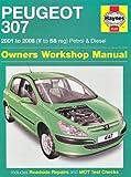 Peugeot 307 Petrol and Diesel Service and Repair Manual: 2001 to 2008 (Haynes Service and Repair Manuals)