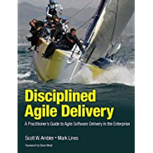 Disciplined Agile Delivery: A Practitioner's Guide to Agile Software Delivery in the Enterprise (IBM Press) (English Edition)