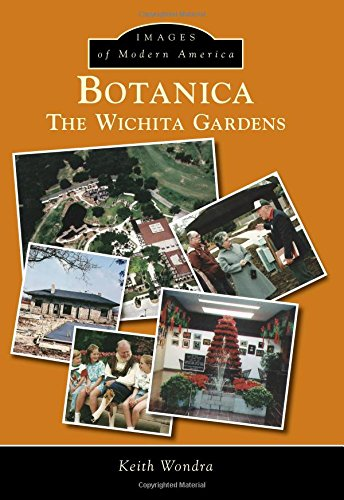 Botanica:: The Wichita Gardens (Images of Modern America) pdf