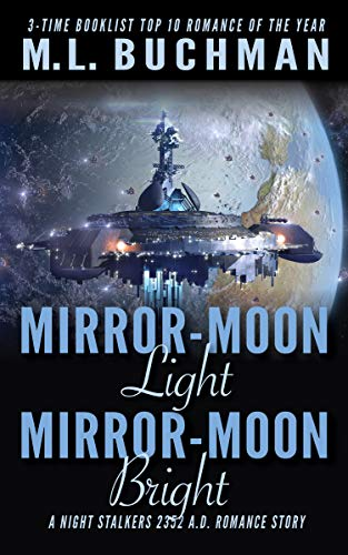 Mirror-Moon Light, Mirror-Moon Bright (The Future Nightstalkers Book 5)