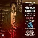 Bird in Boston. Charlie Parker Quintet & Sextet. Live at the Hi-Hat 1953-1954