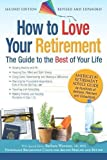 How to Love Your Retirement: The Guide to the Best of Your Life (Hundreds of Heads Survival Guides)