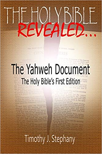 The Yahweh Document: The Holy Bible's First Edition: Timothy