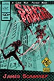 Superpowered (Click Your Poison) (Volume 3)
