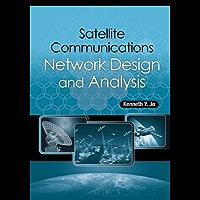 Satellite Communications Network Design and Analysis
