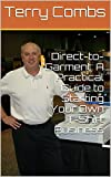 img - for Direct-to-Garment: A Practical Guide to Starting Your Own T-Shirt Business book / textbook / text book