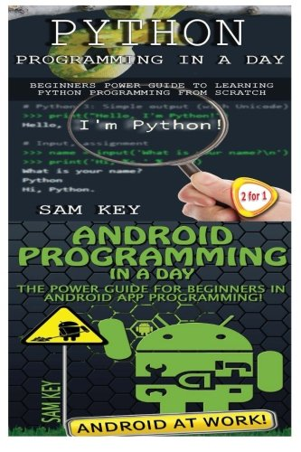 Download Python Programming In A Day & Android Programming In a Day! (Volume 33) ebook