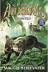 Spirit Animals: Book 2: Hunted Hardcover