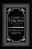 A Game Of Thrones [The 20th Anniversary Illustrated Edition]