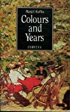 Colours and Years, Margitt Kaffka, 9631344630
