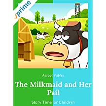 The Milkmaid and Her Pail - Aesop's Fables - Story Time for Children