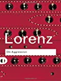 On Aggression, Lorenz, Konrad, 0415283191