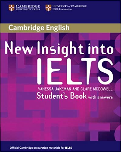 Amazon Com New Insight Into Ielts Student S Book With Answers
