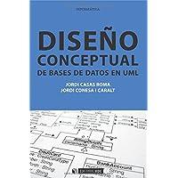 Diseño conceptual de bases de datos en Uml (Spanish Edition)