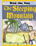 The Sleeping Mountain, Melody Hing Suong Illustrated By: Malida Suong, 1425910041