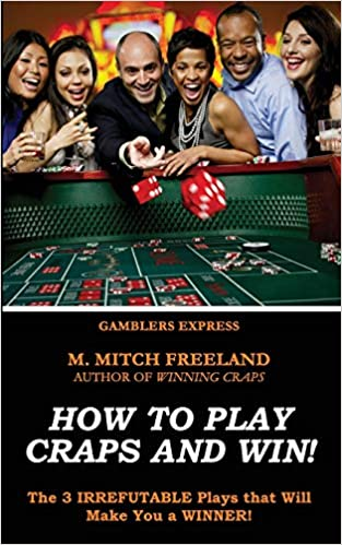 CRAPS STRATEGY The 3 IRREFUTABLE Plays that Will Make You a WINNER! How To Play Craps and Win!