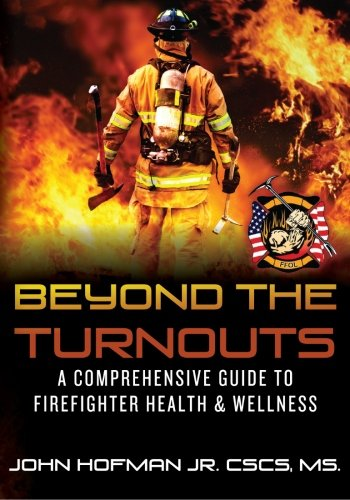 Cover of the book Beyond the Turnouts - a firefighter faces a large blaze with their back to the camera