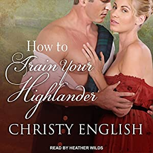 How to Train Your Highlander Audiobook