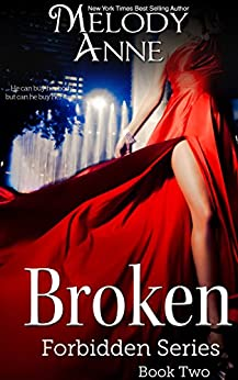 Broken: Forbidden Series - Book Two by [Anne, Melody]