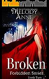 Broken: Forbidden Series - Book Two