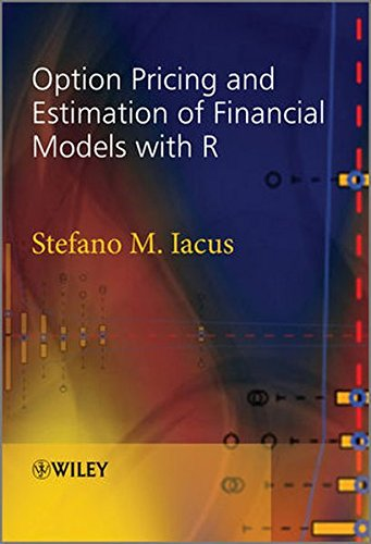 Option Pricing and Estimation of Financial Models with R by Wiley