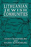 Lithuanian Jewish Communities, Nancy Schoenburg and Stuart Schoenburg, 1568219938