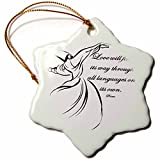 3dRose Taiche - Typography - Inspirational Quote - Love Will Find Its Way Through All Languages Rumi Quote - White Background - 3 inch Snowflake Porcelain Ornament (orn_275630_1)