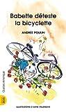 Babette déteste la bicyclette par Poulin