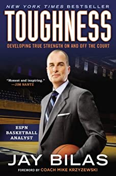 Toughness: Developing True Strength On and Off the Court by [Bilas, Jay]