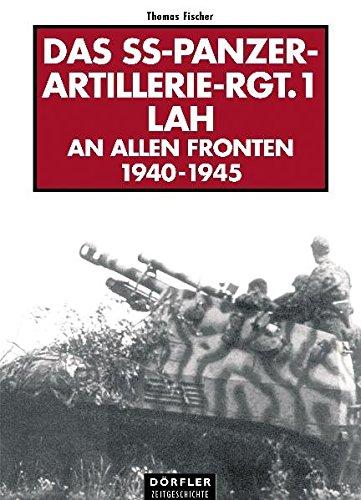 Das SS-Panzer-Artillerie-Regiment 1 LAH