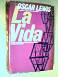 img - for LA Vida: A Puerto Rican Family in the Culture of Poverty--San Juan and New York. book / textbook / text book