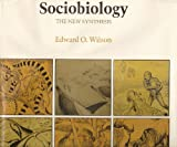 Sociobiology - The New Synthesis