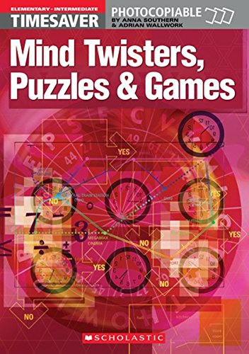 Timesaver 'Mind Twisters, Puzzles & Games': Photocopiable, CEFR: A1-B1 (Helbling Languages / Scholastic)