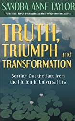 Truth, Triumph, and Transformation: Sorting Out the Fact from the Fiction in Universal Law