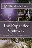The Expanded Gateway, Elizabeth Saenz, 1451552947