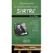 Apprendre a Philosopher Avec Sartre: la Conscience, l'Enfer,