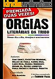 Orgias Literárias da Tribo - Coletânea LGBT: Nosso dia a dia, desejos e sentimentos