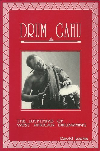 Drum Gahu!: A Systematic Method for an African Percussion Piece - Memphis Drum Shop