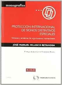 PROTECCION INTERNACIONAL DE SIGNOS DISTINTIVOS ESPECIALES: SIMBOL LOS