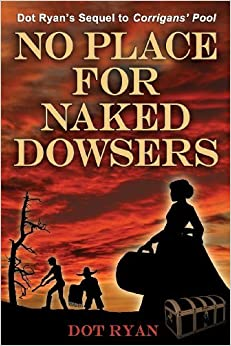 Book No Place for Naked Dowsers by Dot Ryan (2013-06-15)