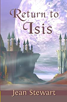 Return to Isis (Isis Series Book 1) by [Stewart, Jean]