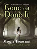 Gone and Done It (Dreamwalker Mysteries)