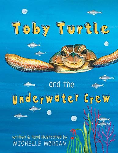 Toby Turtle & the Underwater Crew