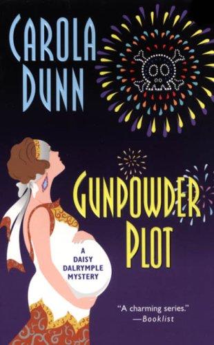 Gunpowder Plot (Daisy Dalrymple Mysteries, No. 15)