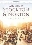 Around Stockton & Norton
