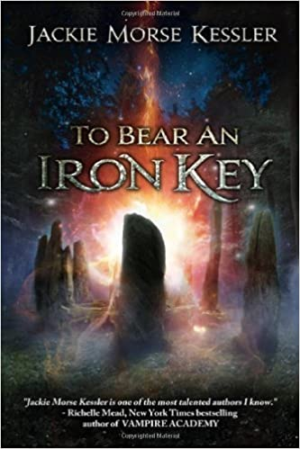 To Bear an Iron Key by Jackie Morse Kessler (2014-05-06)