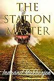 The Station Master - Kindle edition by Mukherjee, Indranil. Literature & Fiction Kindle eBooks @ Amazon.com.