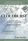 img - for Cloudburst: A Rainmaker's Guide to Fearless Fundraising and Exceptional Donor Stewardship book / textbook / text book